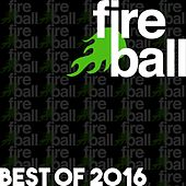 Fireball Recordings: Best Of 2016 - EP by Various Artists