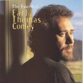 The Essential Earl Thomas Conley by Earl Thomas Conley