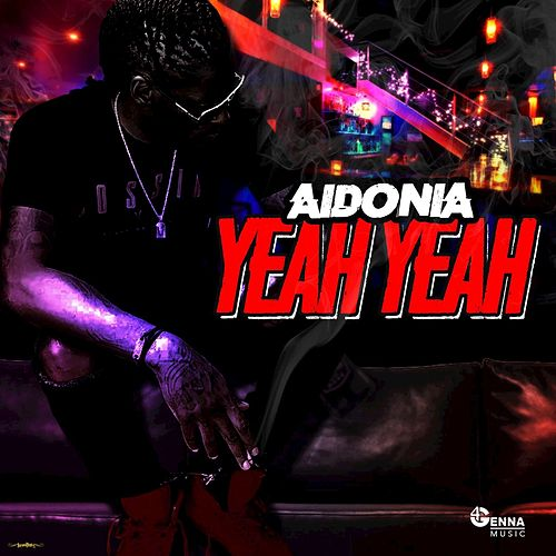 Yea Yea by Aidonia