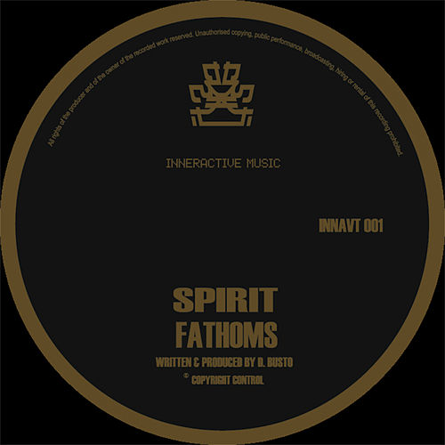 Fathoms / Suspicion by Spirit