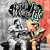 Face to Face with the Life von Rasta MC