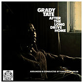 After the Long Drive Home by Grady Tate