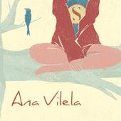 Ana Vilela by Ana Vilela