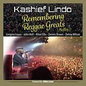 Remembering Reggae Greats (Medley) - Single by Kashief Lindo