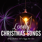 Lovely Christmas Songs von Various Artists