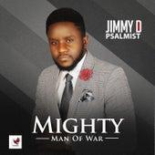 Mighty Man of War by Jimmy D Psalmist