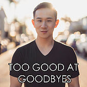 Too Good At Goodbyes de Jason Chen