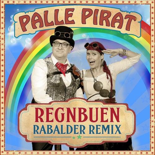 Regnbuen Rabalder Remix by Palle Pirat