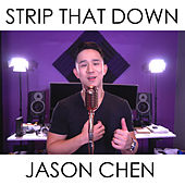 Strip That Down de Jason Chen