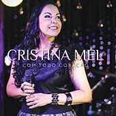 Com Todo Coração de Cristina Mel