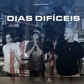 Dias Difíceis by Haikaiss