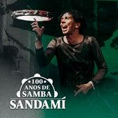 100 Anos de Samba de Sandamí