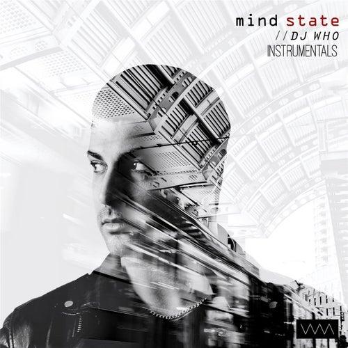 Mind State (Instrumentals) de DJ Who
