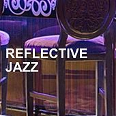 Reflective Jazz von Various Artists