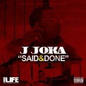 Said&Done by J Joka