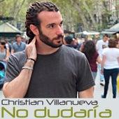 No dudaría de Christian Villanueva