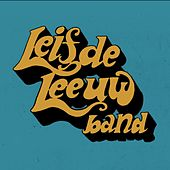 Listen Here People by Leif De Leeuw Band