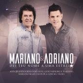 Dei Teu Nome a uma Estrela de Mariano e Adriano
