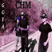 Gotta Go Ep by Chm