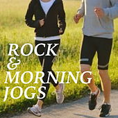 Rock & Morning Jogs by Various Artists
