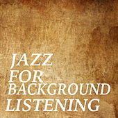Jazz For Background Listening di Various Artists