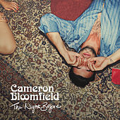 The Night Before - EP von Cameron Bloomfield