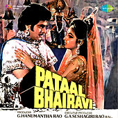 Pataal Bhairavi (Original Motion Picture Soundtrack) by Various Artists