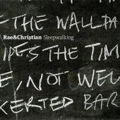 Sleepwalking by Rae & Christian