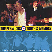 Truth & Memory by The Fenwicks