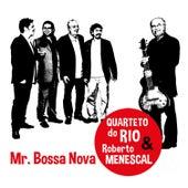 Mr. Bossa Nova by Quarteto do Rio
