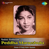 Peddha Manushulu (Original Motion Picture Soundtrack) de Ghantasala