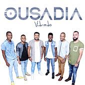 Vidrado by Grupo Ousadia