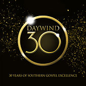 Daywind 30: 30 Years Of Southern Gospel Excellence de Various Artists