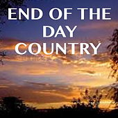 End Of The Day Country de Various Artists
