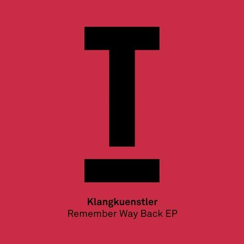 Remember Way Back EP von Klangkuenstler