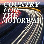 Country For The Motorway von Various Artists
