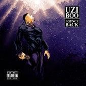 Bounce Back by Uzi Boo