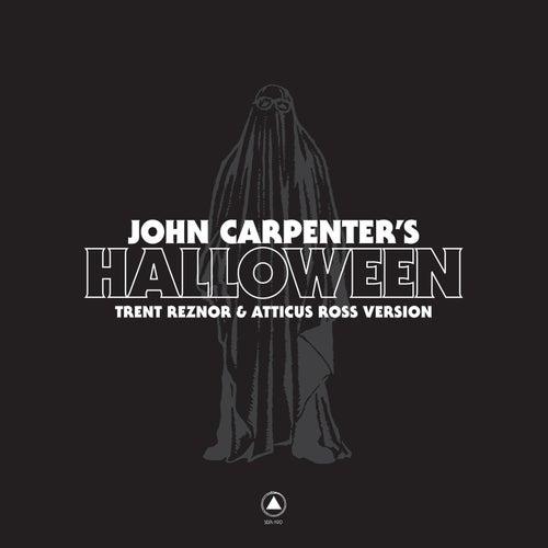 John Carpenter's Halloween by Trent Reznor & Atticus Ross