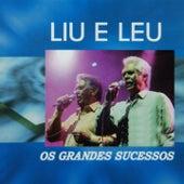 Os Grandes Sucessos de Liu & Léu