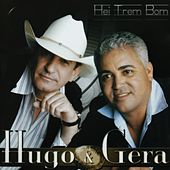 Hei Trem Bom by Hugo