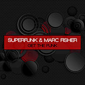 Get the Funk by Marc Fisher