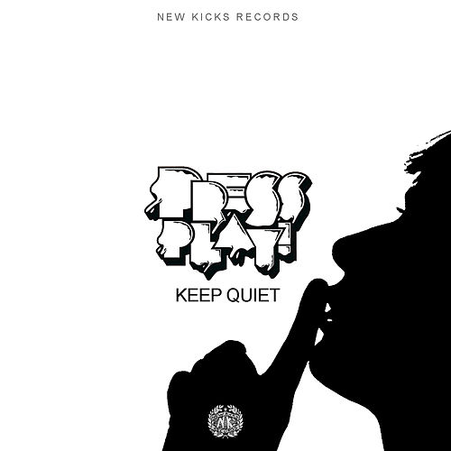 Keep Quiet by Press Play