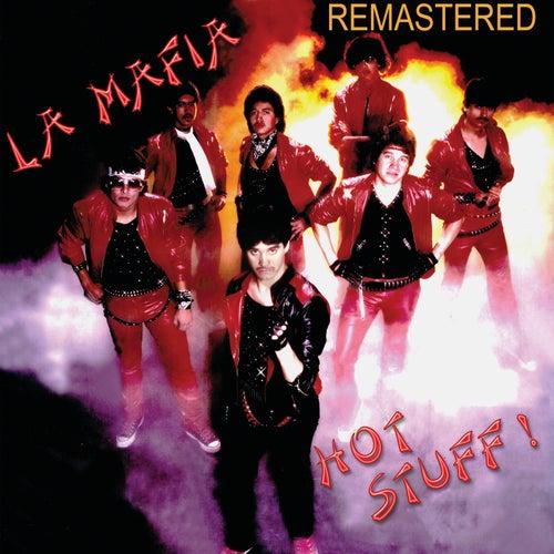 Hot Stuff (Remastered) by La Mafia