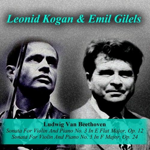 Ludwig Van Beethoven: Sonata For Violin And Piano No. 3 In E Flat Major, Op. 12 / Sonata For Violin And Piano No. 5 In F Major, Op. 24
