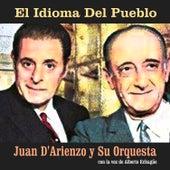El Idioma del Pueblo de Juan D'Arienzo