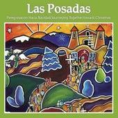 Las Posadas: Peregrinacíon Hacia Navidad de Various Artists