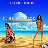 Summer Thick (feat. AB & Lil Chris) by Lil C-Note