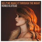 Help Me Make It Through the Night by Renee Olstead