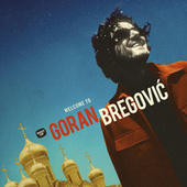 Welcome To Goran Bregovic de Various Artists