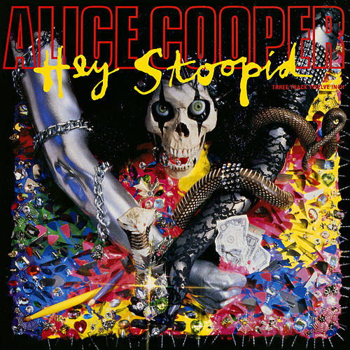 Hey Stoopid EP by Alice Cooper